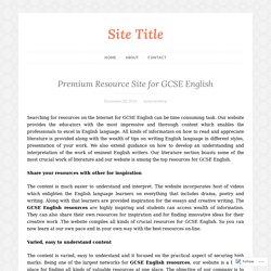 Premium Resource Site for GCSE English – Site Title