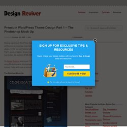 Premium Wordpress Theme Design Part 1 – The Photoshop Mock Up