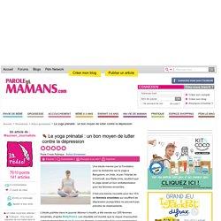 Le yoga prénatal : un bon moyen de lutter contre la dépression
