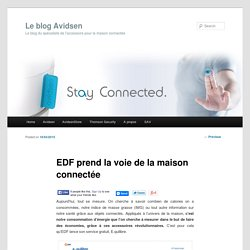 EDF prend la voie de la maison connectée