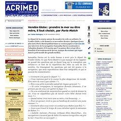 Vendée Globe : prendre la mer ou être mère, il faut choisir, par Paris-Match