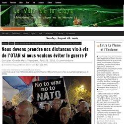 Nous devons prendre nos distances vis-à-vis de l'OTAN si nous voulons éviter le guerre P – La Voix De La Libye