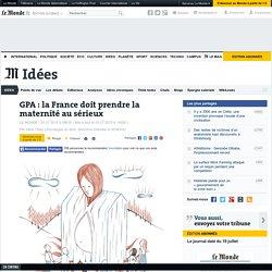 GPA : la France doit prendre la maternité au sérieux