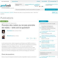 Prendre des notes ou ne pas prendre de notes – telle est la question!