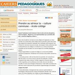 Prendre au sérieux la « culture commune » école-collège