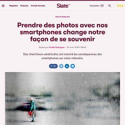 Prendre des photos avec nos smartphones change notre façon de se souvenir