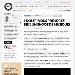 I-Doser: vous prendrez bien un shoot de musique? » Article » OWNI, Digital Journalism