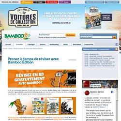 Prenez le temps de réviser avec Bamboo Édition - Bamboo Édition - News