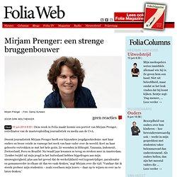 Mirjam Prenger: een strenge bruggenbouwer