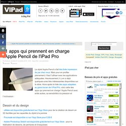 11 apps qui prennent en charge l'Apple Pencil de l'iPad Pro - iPad Air, iPad mini ou Pro