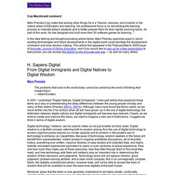 H. Sapiens Digital: From Digital Immigrants and Digital Natives to Digital Wisdom