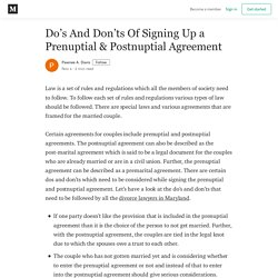 Do's And Don'ts Of Signing Up a Prenuptial & Postnuptial Agreement