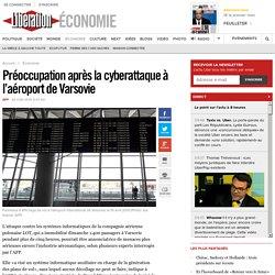 Préoccupation après la cyberattaque à l'aéroport de Varsovie