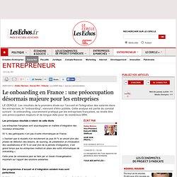 Le onboarding en France : une préoccupation désormais majeure pour les entreprises