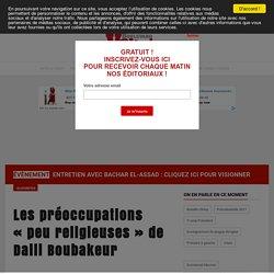 """Les préoccupations """"peu religieuses"""" de Dalil Boubakeur"""