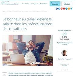 Le bonheur au travail devant le salaire dans les préoccupations des travailleurs