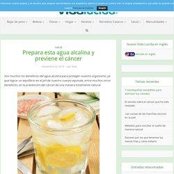 Prepara esta agua alcalina y previene el cáncer