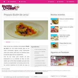 Prepara Budín de arroz - Revista Cocina