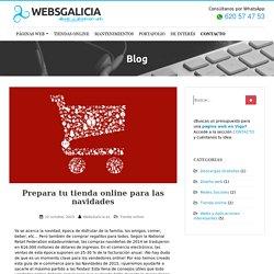 Prepara tu tienda online para las navidades - Blog WebsGalicia