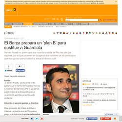El Barcelona prepara un plan B para sustituir a Guardiola