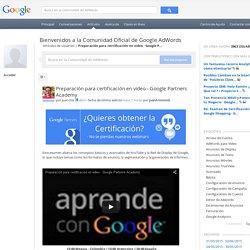 Preparación para certificación en video - Google P...