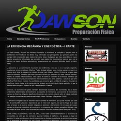 Preparación Física con DAWSON: LA EFICIENCIA MECÁNICA Y ENERGÉTICA – I PARTE