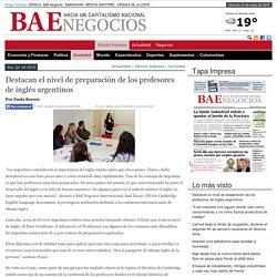 Destacan el nivel de preparación de los profesores de inglés argentinos