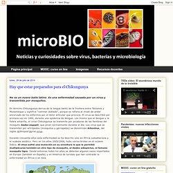 microBIO: Hay que estar preparados para el Chikungunya