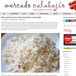 Cómo preparar un arroz blanco insuperable en olla rápida