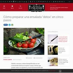 """Directo al Paladar - Cómo preparar una ensalada """"detox"""" en cinco pasos"""