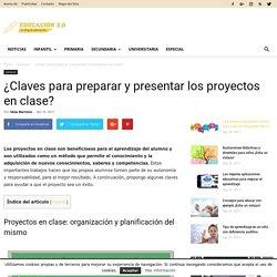 ¿Claves para preparar y presentar los proyectos en clase?