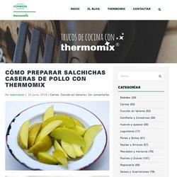 Cómo preparar salchichas caseras de pollo con Thermomix - Trucos de cocina Thermomix