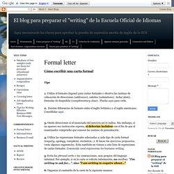 """El blog para preparar el """"writing"""" de la Escuela Oficial de Idiomas: Formal letter"""