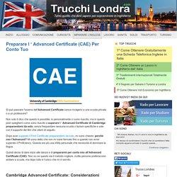 Preparare l'Advanced Certificate (CAE) - Trucchi Londra