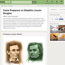 Come Preparare un Dibattito Lincoln Douglas: 5 Passaggi