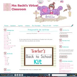 Préparatifs de rentrée - Mrs Recht's Virtual Classroom