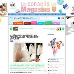 Hyper U - Préparatifs mariage : Un rétroplanning pour ne rien oublier !