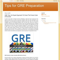 GRE Test: An Expert Approach To Crack The Future Code of Success