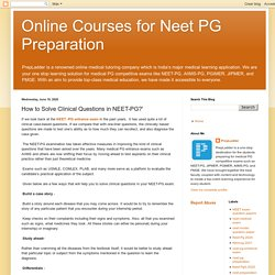 Online Courses for Neet PG Preparation: How to Solve Clinical Questions in NEET-PG?'