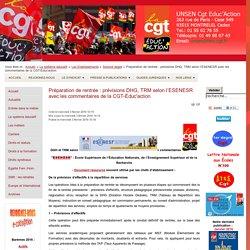 Préparation de rentrée : prévisions DHG, TRM selon l'ESENESR avec les commentaires de la CGT-Éduc'action