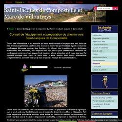 Conseil de l'équipement et préparation du chemin vers Saint-Jacques de Compostelle