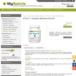 D-Tox C préparation detox foie et reins pour drainage des toxines