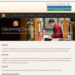 Upcoming Courses and dates for the preparation of Civil Services Examination