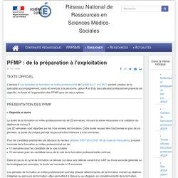 Réseau National de Ressources en Sciences Médico-Sociales - PFMP : de la préparation à l'exploitation