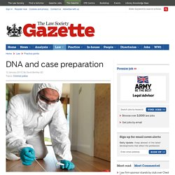 DNA and case preparation