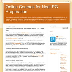 Online Courses for Neet PG Preparation: Areas that Emphasize the Importance of NEET-PG Mock Tests