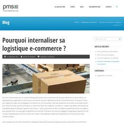 Logiciel de préparation de commandes e-commerce » Pourquoi internaliser sa logistique e-commerce ?