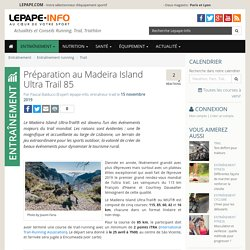 Préparation au Madeira Island Ultra Trail 85