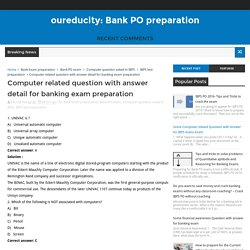 Computer related question with answer detail for banking exam preparation - oureducity: Bank PO preparation