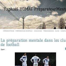 La préparation mentale dans les clubs de football